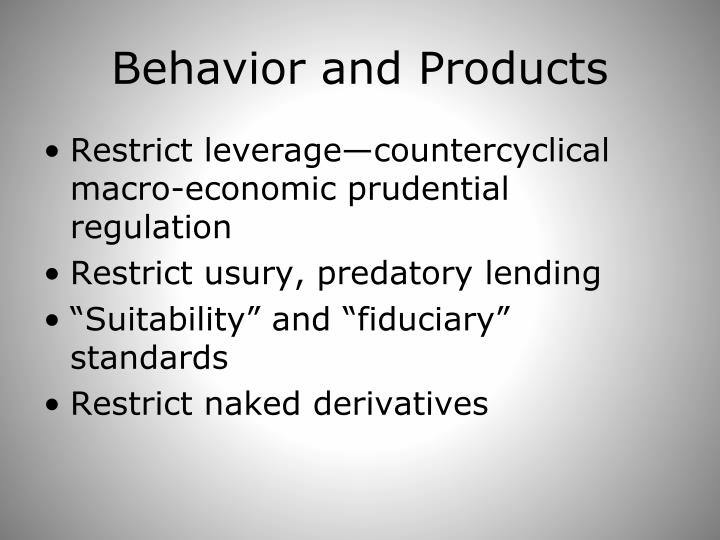 Behavior and Products