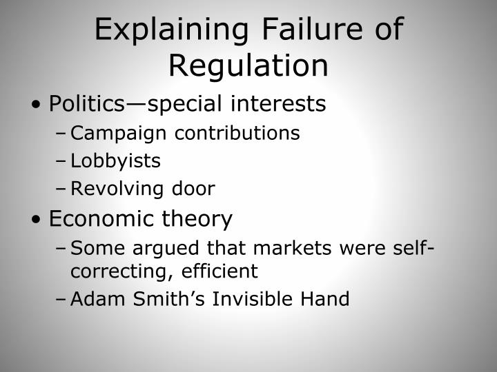 Explaining Failure of Regulation