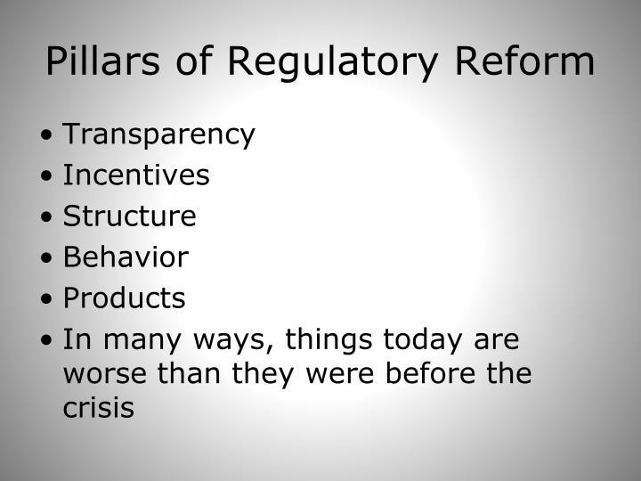 Pillars of Regulatory Reform
