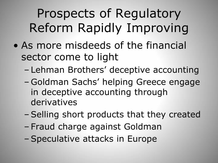 Prospects of Regulatory Reform Rapidly Improving