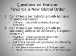 questions on horizon towards a new global order