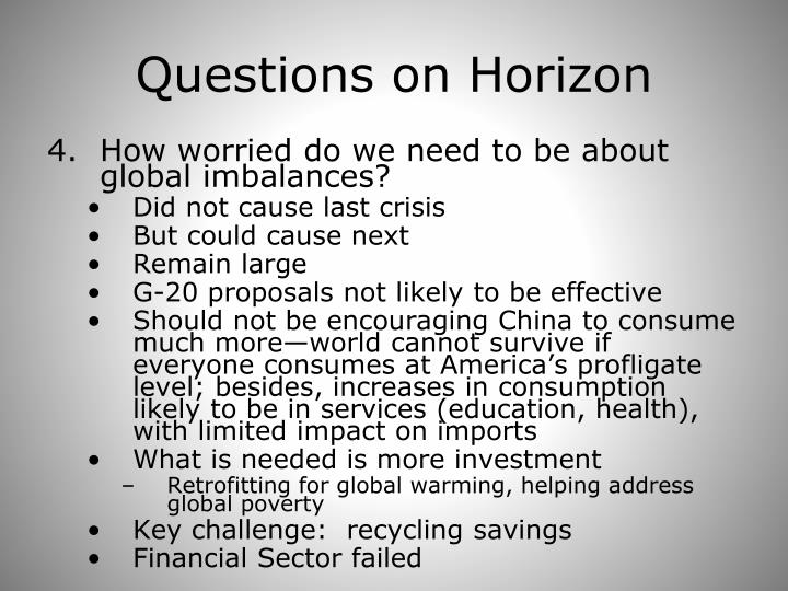 Questions on Horizon