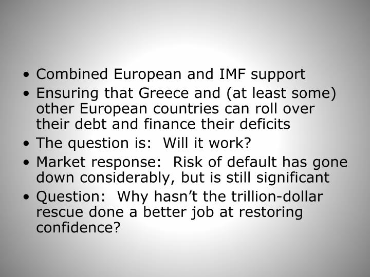 Combined European and IMF support