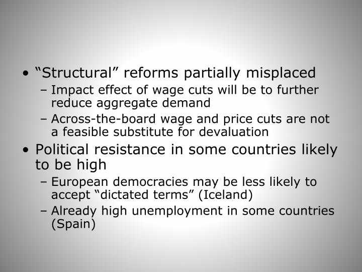 """Structural"" reforms partially misplaced"