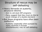 structure of rescue may be self defeating