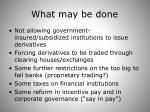 what may be done
