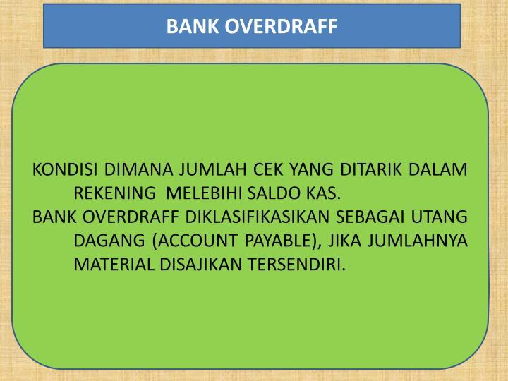 BANK OVERDRAFF