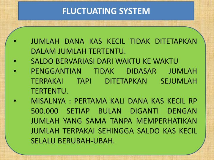 FLUCTUATING SYSTEM