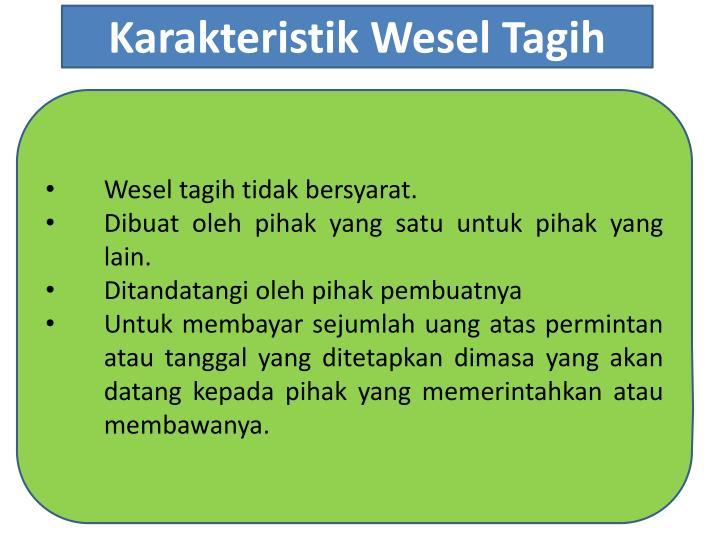 Karakteristik Wesel Tagih