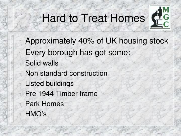 Hard to Treat Homes