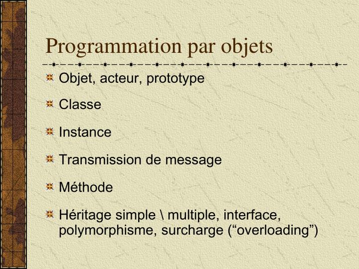 Programmation par objets