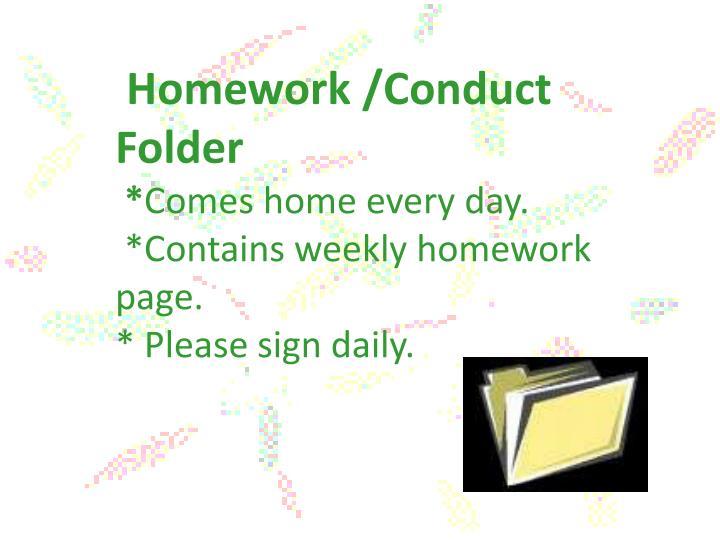 Homework /Conduct     Folder