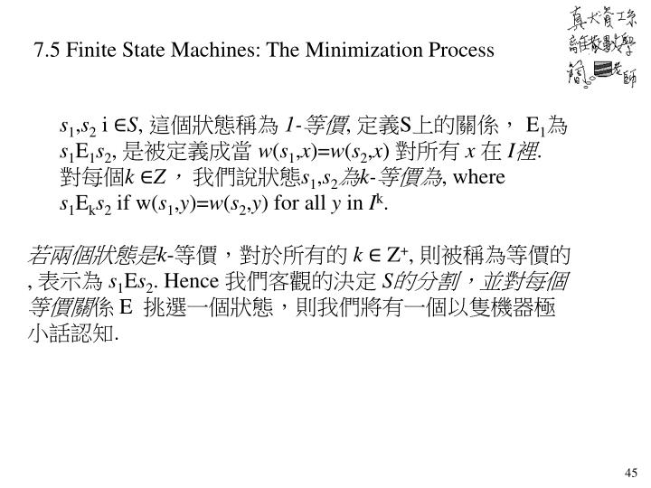 7.5 Finite State Machines: The Minimization Process