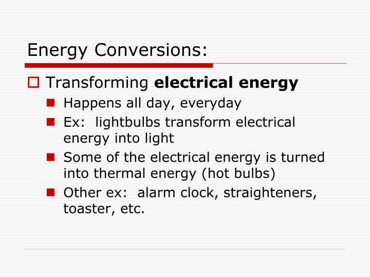 Energy Conversions:
