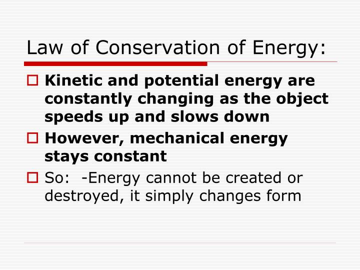 Law of Conservation of Energy: