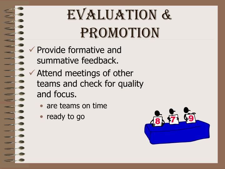 Evaluation & Promotion