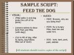 sample script feed the dog