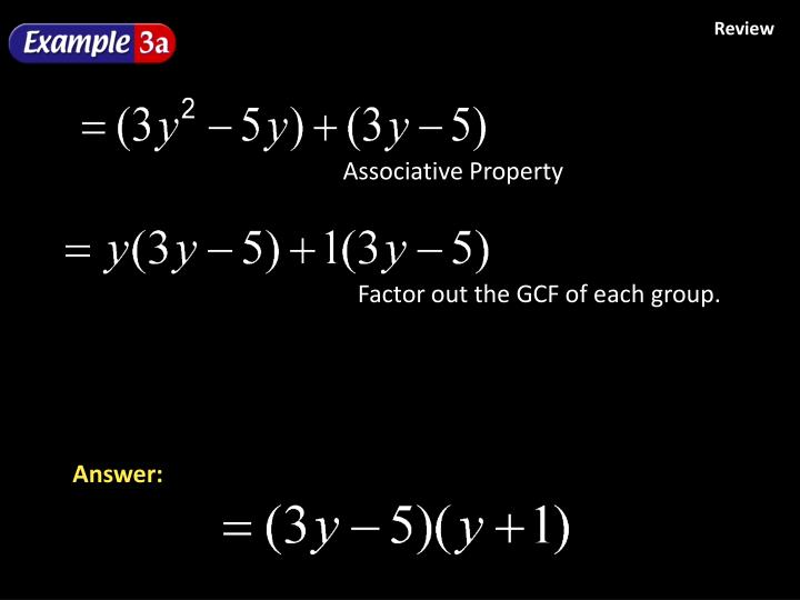 Factor out the GCF of each group.