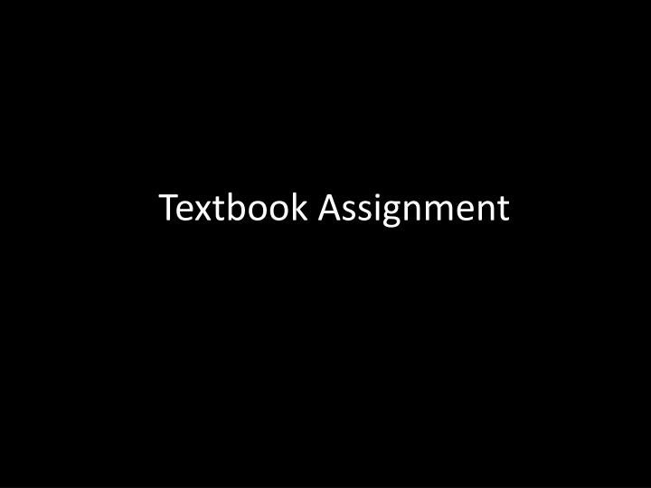Textbook Assignment