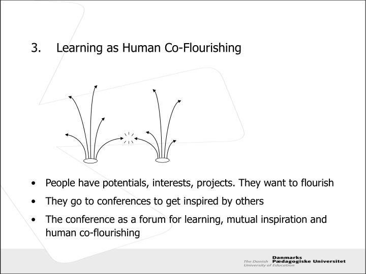 3.	Learning as Human Co-Flourishing