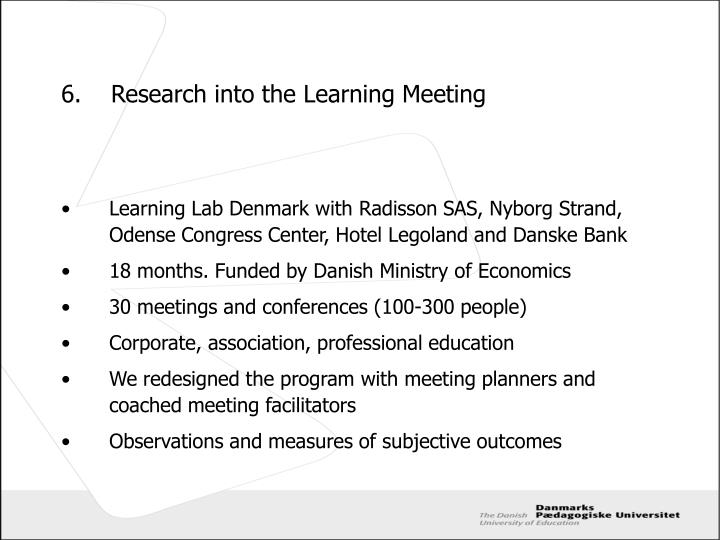 6.	Research into the Learning Meeting