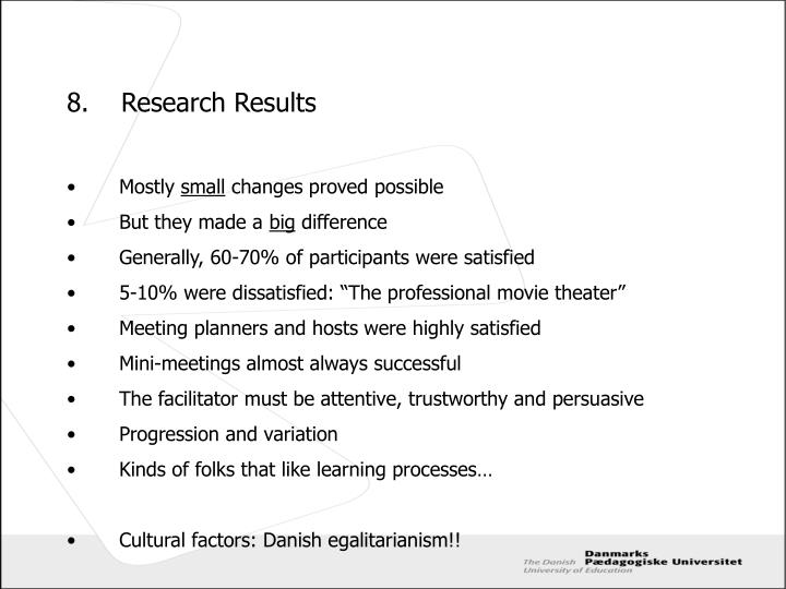 8.	Research Results