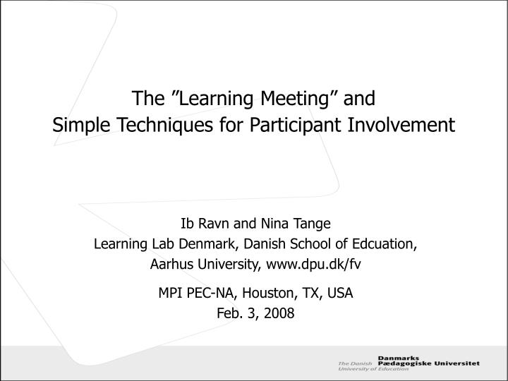 The learning meeting and simple techniques for participant involvement