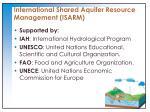 international shared aquifer resource management isarm