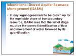 international shared aquifer resource management isarm1