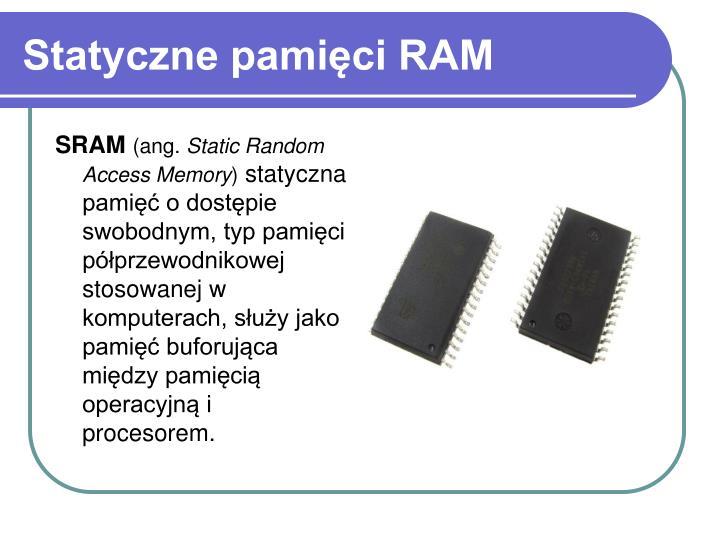 Statyczne pamięci RAM