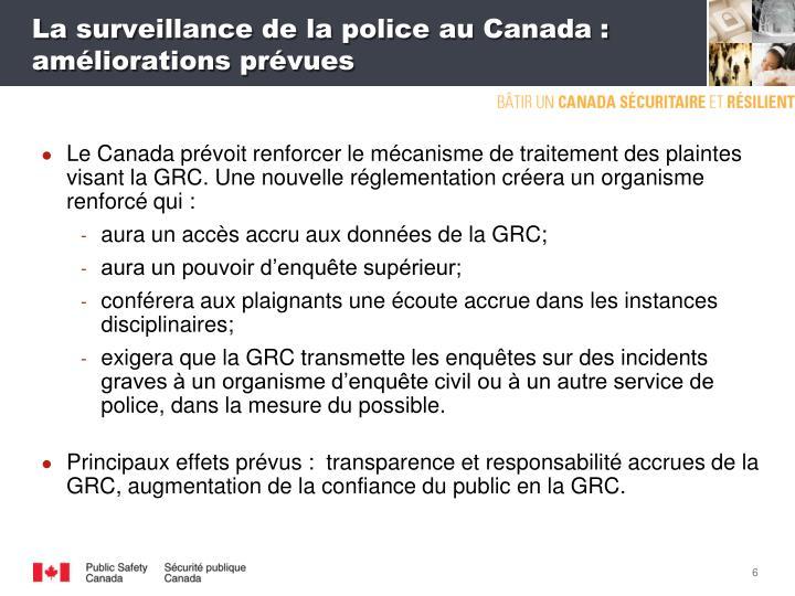 La surveillance de la police au Canada: améliorations prévues