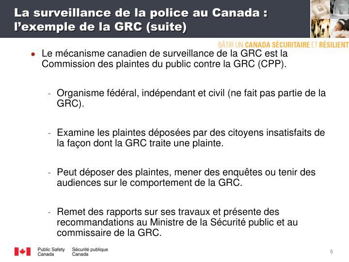 La surveillance de la police au Canada: l'exemple de la GRC (suite)