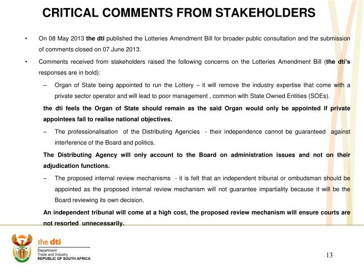 CRITICAL Comments from stakeholders