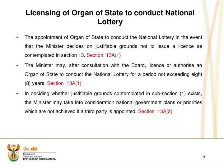 Licensing of Organ of State to conduct National Lottery