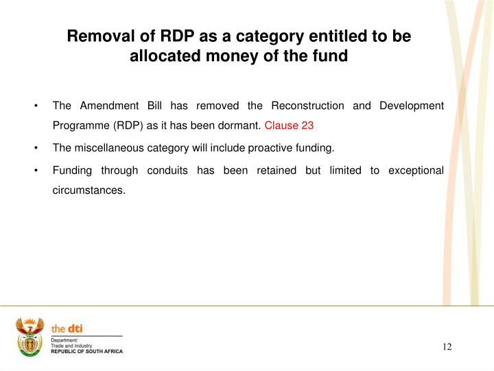 Removal of RDP as a category entitled to be allocated money of the fund