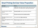 smart printing end user value proposition