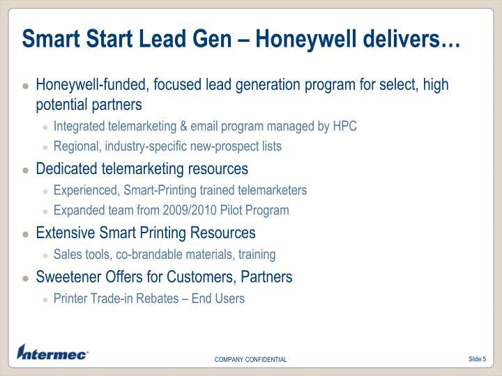 Smart Start Lead Gen – Honeywell delivers…