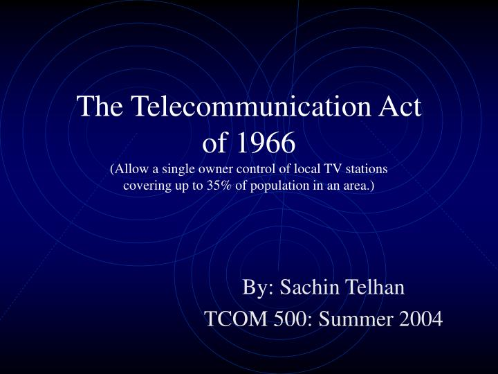 The Telecommunication Act