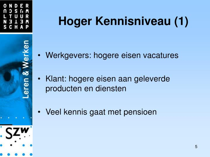 Hoger Kennisniveau (1)