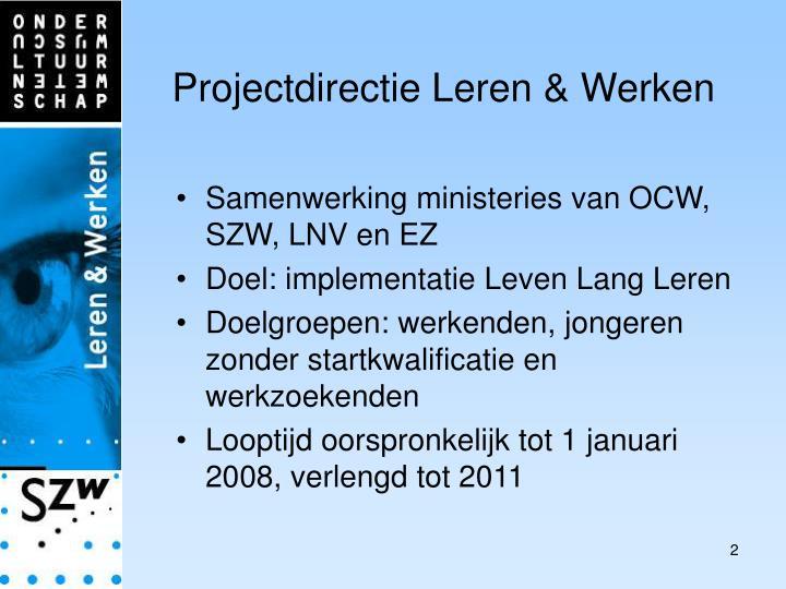 Projectdirectie Leren & Werken