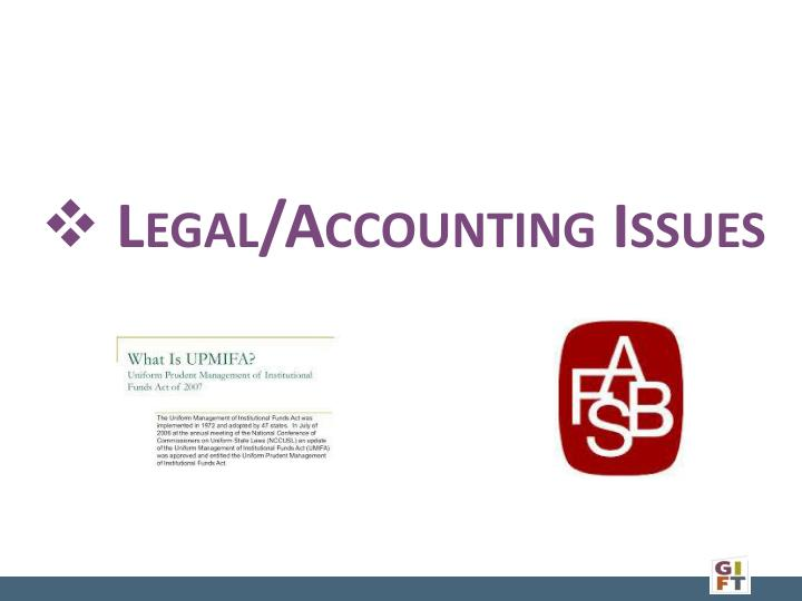 Legal/Accounting Issues