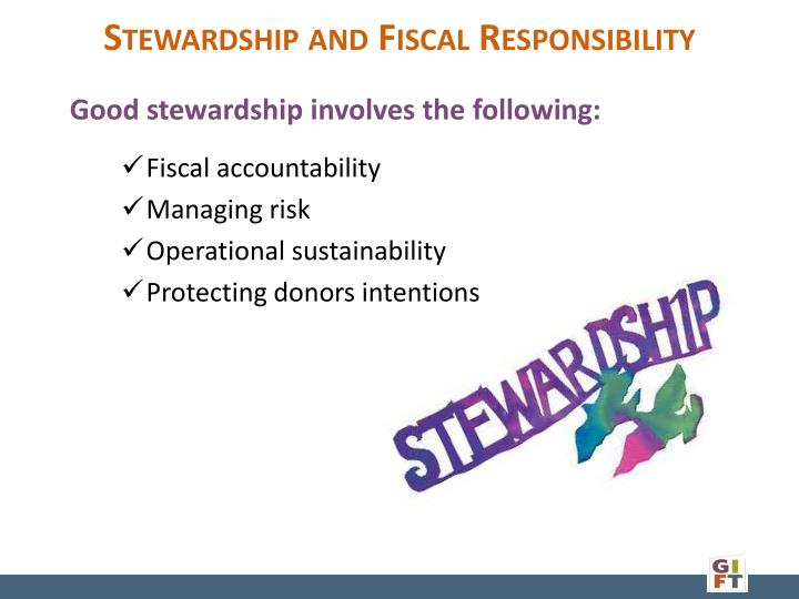 Stewardship and Fiscal Responsibility