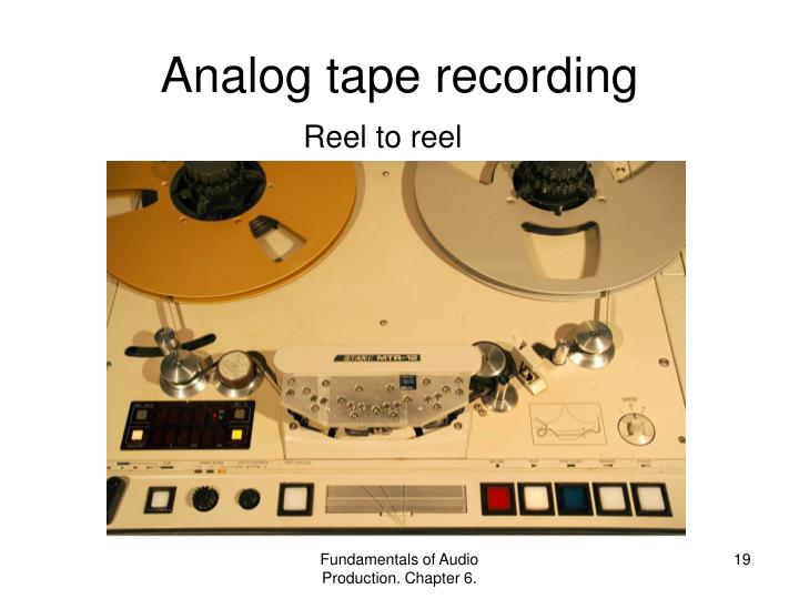 Analog tape recording