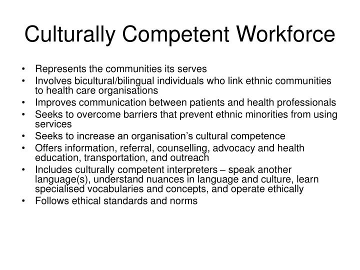 Culturally Competent Workforce