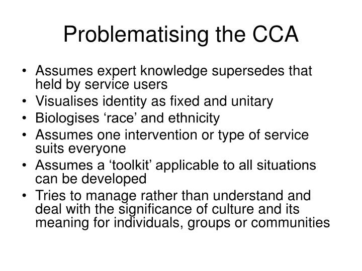 Problematising the CCA