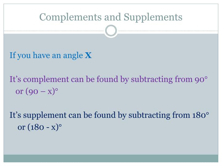 Complements and Supplements