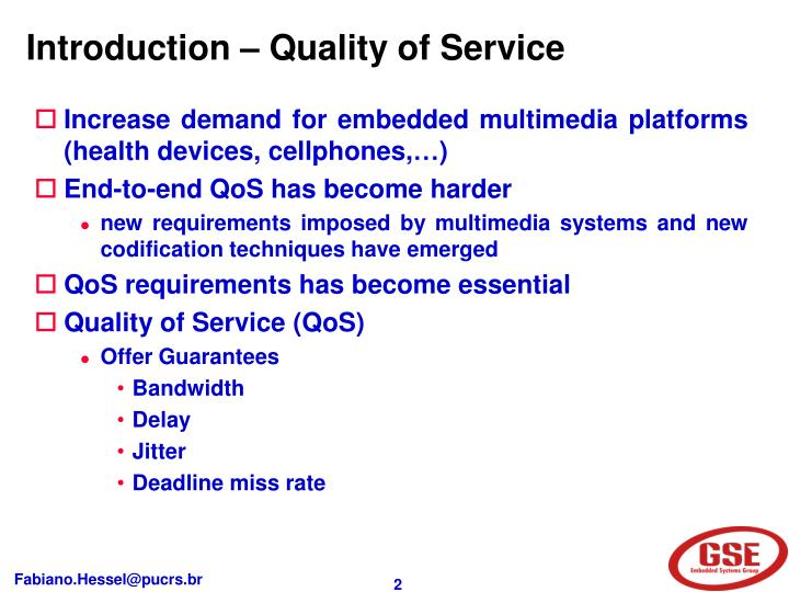 Introduction – Quality of Service