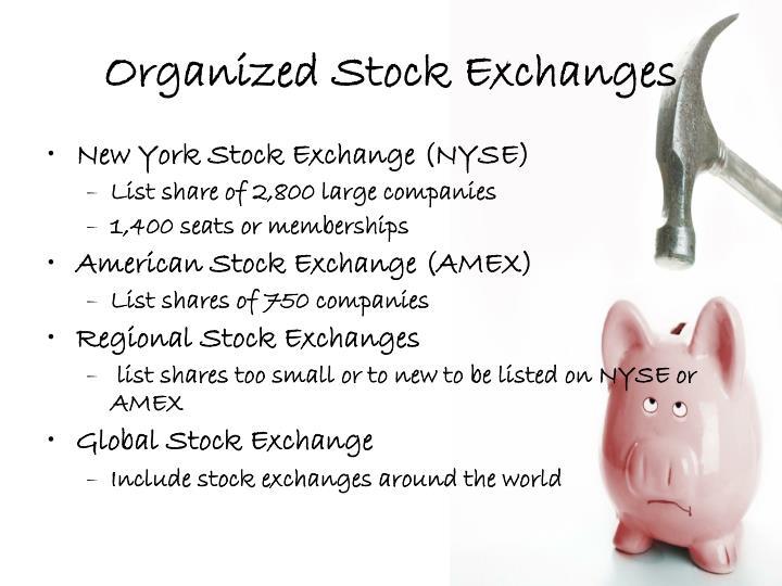 Organized Stock Exchanges