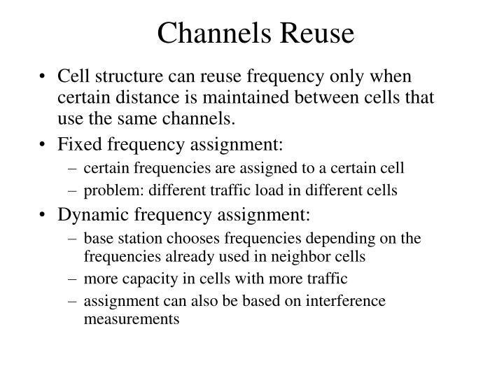 Channels Reuse
