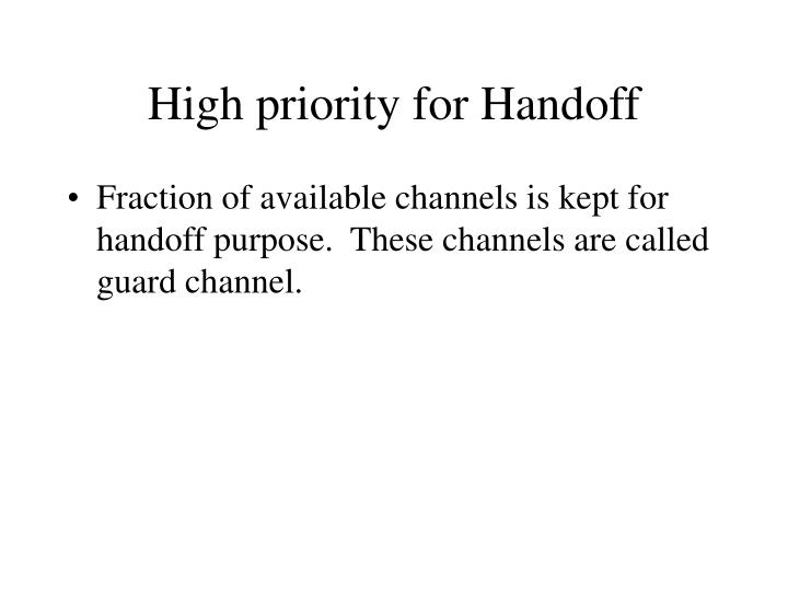 High priority for Handoff
